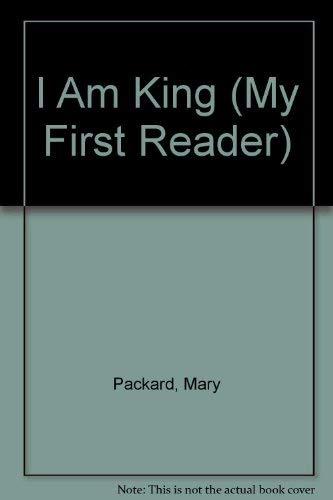 9780516453651: I Am King (My First Reader)