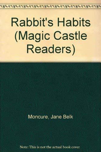 9780516457222: Rabbit's Habits (Magic Castle Readers)