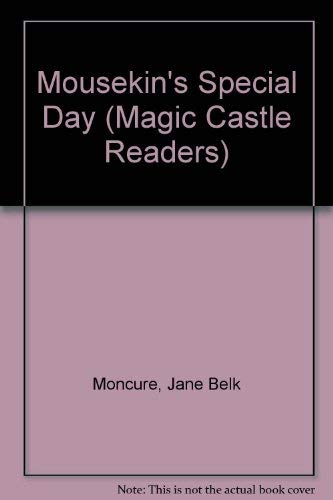 9780516457413: Mousekin's Special Day (Magic Castle Readers)