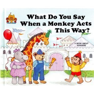 9780516457444: What do you say when a monkey acts this way? (Magic castle readers)