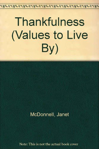 9780516463094: Thankfulness (Values to Live By)