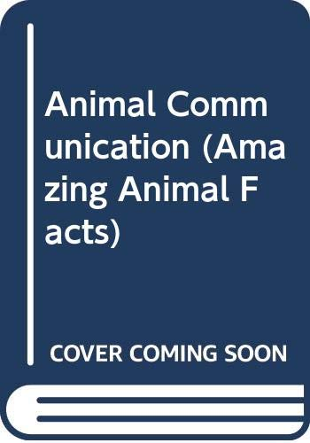9780516463889: Animal Communication (Amazing Animal Facts)