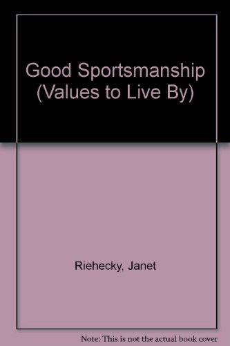 9780516465036: Good Sportsmanship (Values to Live by)