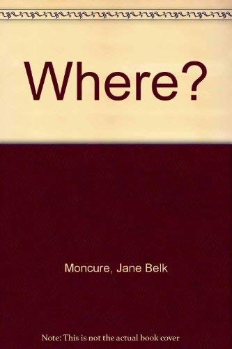 Where?: Jane Belk Moncure