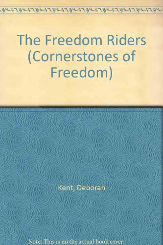9780516466620: The Freedom Riders (Cornerstones of Freedom)