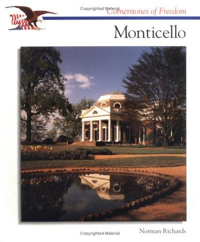 9780516466958: Monticello (Cornerstones of Freedom)