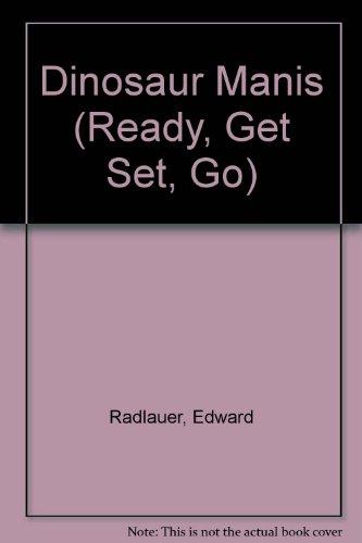 9780516474700: Dinosaur Manis (Ready, Get Set, Go)
