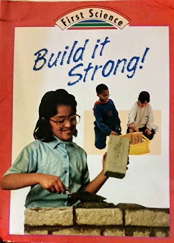 9780516481388: Build It Strong (First Science)