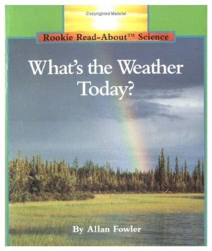 9780516494784: What's the Weather Today? (Rookie-Read-About Big Books)