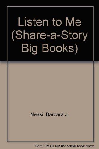 9780516495071: Listen to Me (Share-A-Story Big Books)