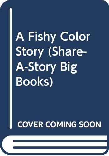 9780516495118: A Fishy Color Story (Share-A-Story Big Books)