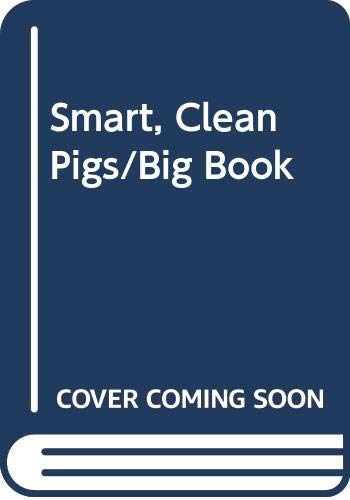 9780516496443: Smart, Clean Pigs/Big Book (Rookie Read-About Science Big Books)