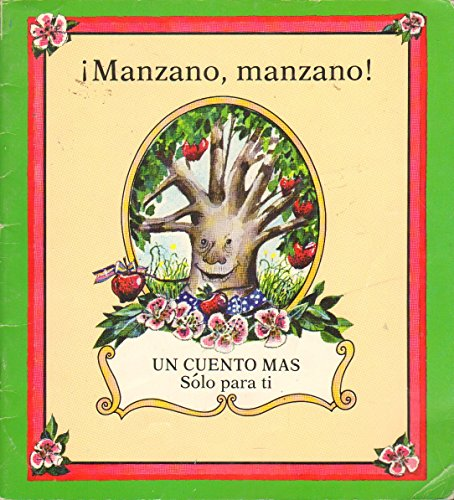 Manzano Manzano/Apple Tree Apple Tree (Spanish Just One More Series) (Spanish Edition) (0516515845) by Mary Blocksma