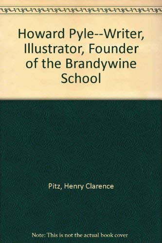 9780516516653: Howard Pyle--Writer, Illustrator, Founder of the Brandywine School