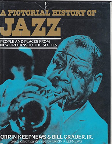 9780517000090: A Pictorial History of Jazz: People and Places from New Orleans to Modern Jazz