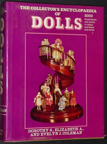 9780517000595: Collector's Encyclopedia of Dolls: 1