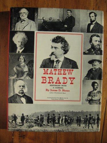 Matthew Brady : Historian with a Camera: Doran, James D.