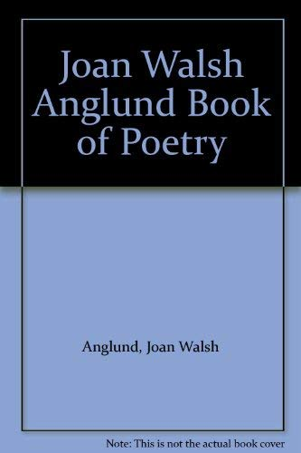 9780517001080: Joan Walsh Anglund Book of Poetry