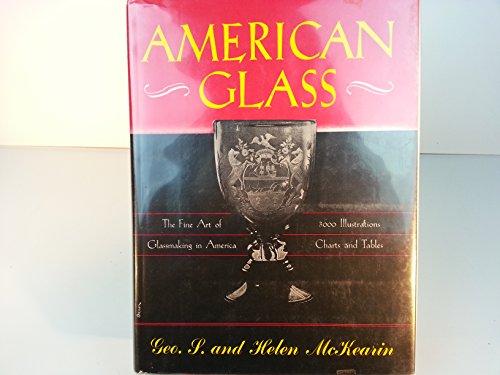 American Glass: Helen McKearin; George McKearin