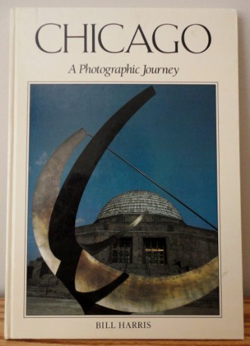 Chicago - A Photographic Journey: Bill Harris