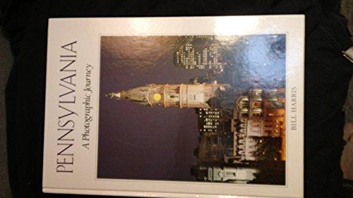 Pennsylvania: A Photographic Journey: Harris, Bill