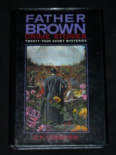 9780517001820: Father Brown Crime Stories: Twenty-Four Short Mysteries