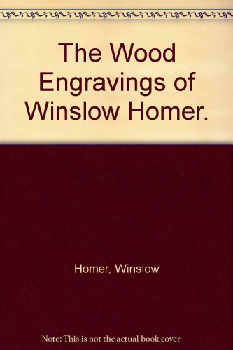 9780517002469: The Wood Engravings of Winslow Homer.