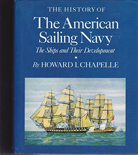 History of the American Sailing Navy : Howard I. Chapelle