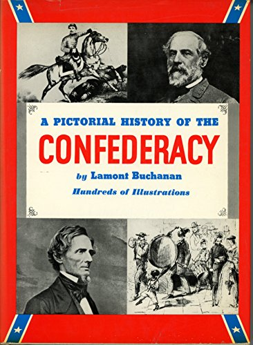 9780517006214: A Pictorial History of the Confederacy