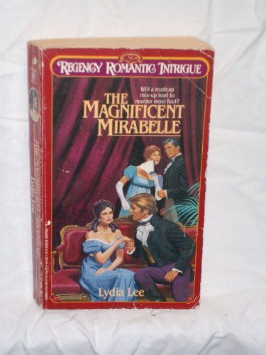 9780517007396: The Magnificent Mirabelle (Regency Romantic Intrigue Series, Book 2)