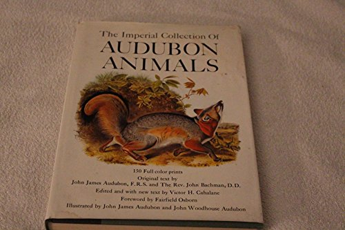 The Imperial Collection of Audubon Animals: John James Audubon