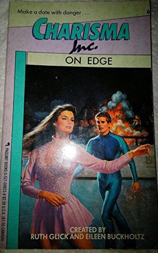 On Edge (Charisma, Inc., No 6): Glick, Ruth; Buckholtz, Eileen