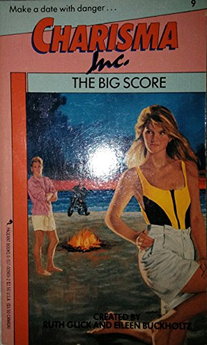 9780517009697: The Big Score (Charisma Inc., No 9)