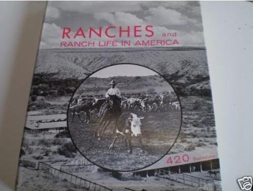Ranches and Ranch Life in America.: Vanderbilt, Cornelius,