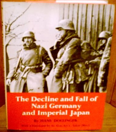 Decline and Fall of Nazi Germany and Imperial Japan, The: Dollinger, H.