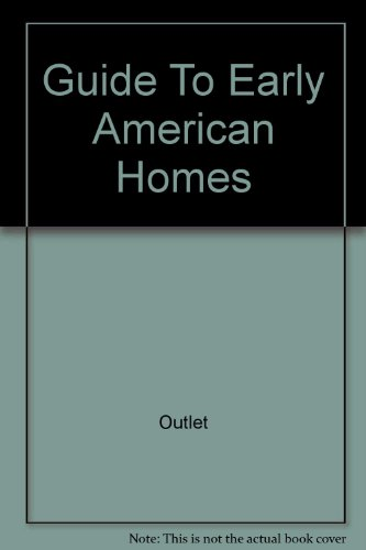 Guide To Early American Homes Rh Value Publishing