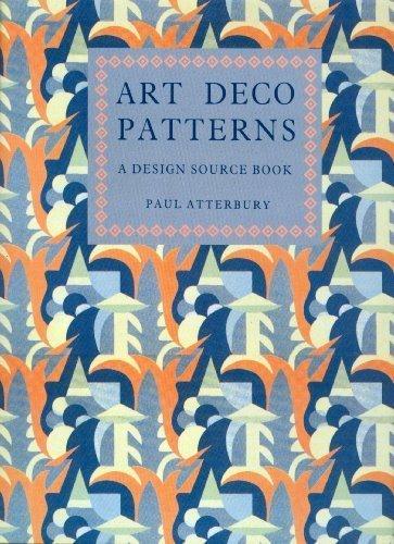 Art Deco Patterns; A Design Source Book: Atterbury, Paul