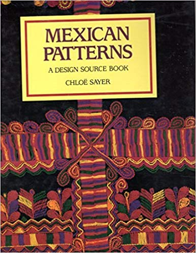 Mexican Patterns: A Design Source Book