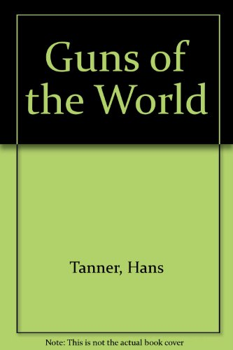 9780517017555: Guns of the World