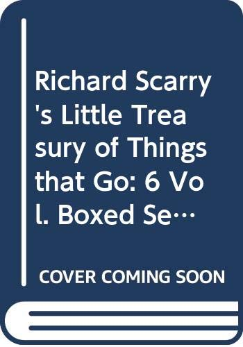 9780517017661: Richard Scarry's Little Treasury of Things that Go: 6 Vol. Boxed Set