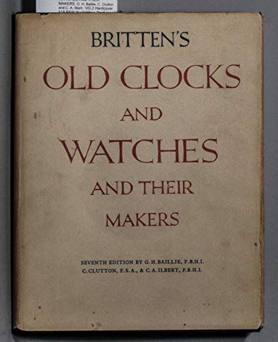9780517017715: Britten's Old Clocks and Watches and Their Makers.