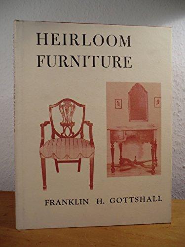 Heirloom Furniture: Gottshall, Franklin