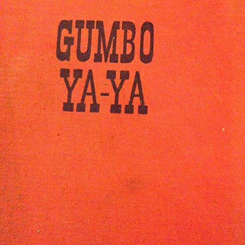 Gumbo Ya-Ya: A Collection of Louisiana Folk Tales: Saxon, Lyle; Tallant, Robert; Dreyer, Edward