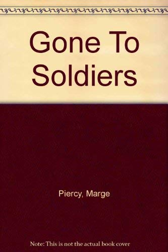 9780517023396: Gone To Soldiers