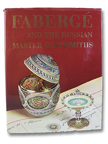 9780517027332: Faberge and the Russian Master Goldsmiths