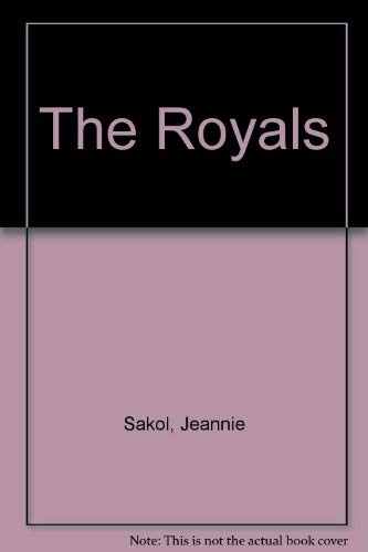 The Royals : An Intimate Look at the Lives and Lifestyles of Britain's Royal Family: Jeannie ...