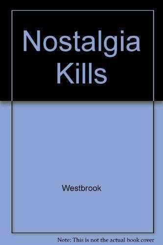 9780517029176: Nostalgia Kills
