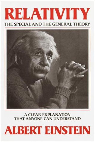 RELATIVITY; THE SPECIAL AND GENERAL THEORY. A: Einstein, Albert, 1879-1955.