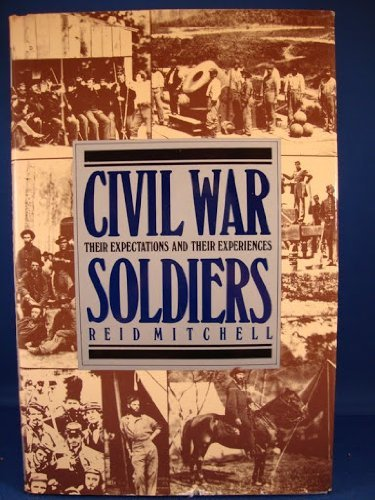 9780517029831: Civil War Soldiers Their Expec