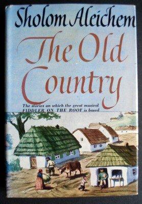 Old Country: Sholem Aleichem